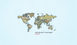 Job Interview: Travel Agent