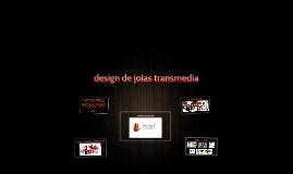 design de joias transmídia