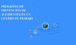 PROGRAMA DE PREVENCION DE ACCIDENTES EN UN CENTRO DE TRABAJO