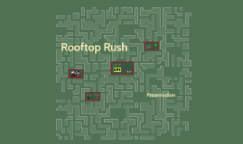 Rooftop Rush