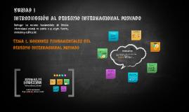Internacional Privado Unidad I Tema 1