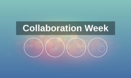 Collaboration Week