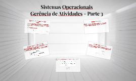 05-Sistemas Operacionais - Gerência de Atividades - Parte 3