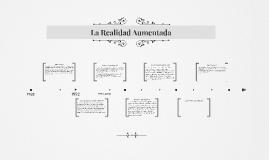Copy of La Realidad Aumentada