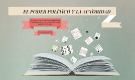 EL PODER POLÍTICO Y LA AUTORIDAD