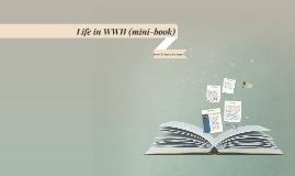Life in WWII (mini-book)