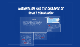 Nationalism and the Collapse of Soviet Communism