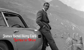 James Bond Car and Sean Connery