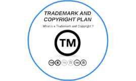 TRADEMARK AND COPYRIGHT PLAN