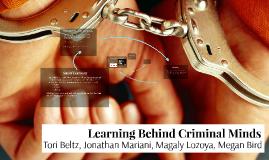 Learning Behind Criminal Minds