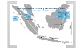 From Freedom in Nias to Slavery in Berau