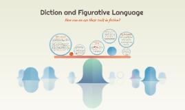 Diction and Figurative Language