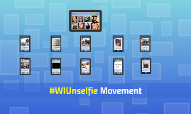 #WIUnselfie Movement