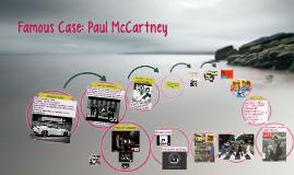 Famous Case: Paul McCartney