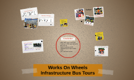 Works On Wheels Infrastructure Bus Tours