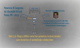 Web 2.0: Blogs y Wikis como herramientas instruccionales