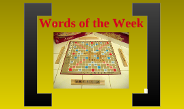 Words of the Week (15 February 2011)