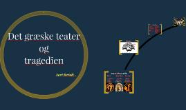 Teatret og Tragedien