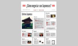 Copy of Copy of ÷¿Cómo negociar con Japoneses?