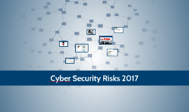 Cyber Security Risks 2017