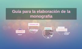 Copy of Guía para la elaboración de la monografía