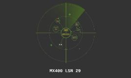 MX400 LSN 29