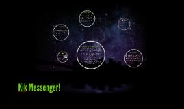Kik Messenger!