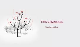 ETIKA EKOLOGIE