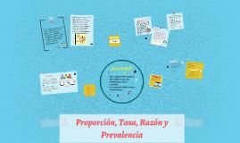 Copy of Proporción, Tasa, Razón y Prevalencia