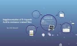Supplementation of D-Aspartic Acid in resistance trained Men