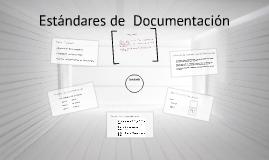 Copy of Estándares  de documentación