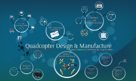 Quadcopter Design & Manufacturer