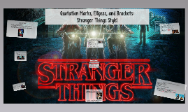 Ellipses and Brackets: Stranger Things Style!