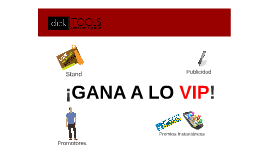 ¡GANA A LO VIP!