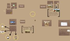 Copy of Miners, Ranchers, Farmers, Railroads