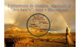 """Poblamiento de Oceania, siguiendo el """"Ara hetu'u: Islas y Migraciones"""