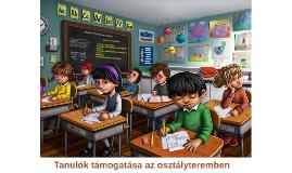 Tanulók támogatása az osztályteremben