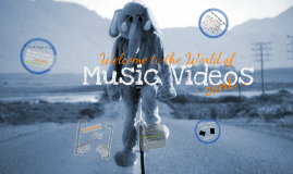 Year 10 - Music Videos - What is a Music Video?