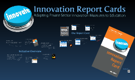 District 287 Innovation Report Card
