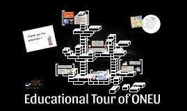 Educational Tour of ONEU