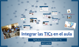 Copy of INTEGRAR LAS TICs EN EL AULA