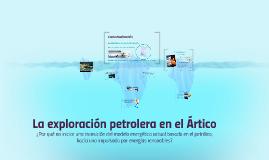 La exploración petrolera en el Ártico