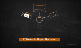IT Trends in Airport Operation