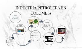 PETRÓLEO EN COLOMBIA