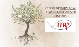 CURSO DE FORMAÇÃO E APERFEIÇOAMENTO PASTORAL - CFAP