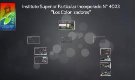 """Instituto Superiop Particular Incorporado Nº 4023 """"Los Colon"""