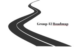 Group 42 Roadmap