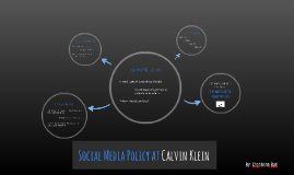 Social Media Policy at Calvin Klein