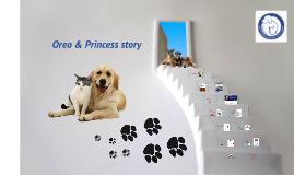 Oreo & Princess story