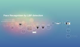 Face Recognition by LBP detection